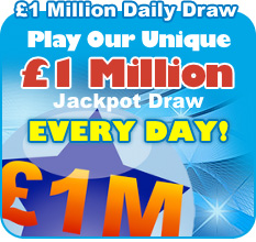 Play Our Unique £1 Million Jackpot Draw Every Day